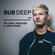 Sub Deep 009 w/ Josh Green image