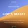Episode 004 - I N F I X GuestMix. Low & Desert. image