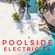 POOLSIDE ELECTRIC 24 image