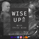 WISE UP^14 UNDR GRND HOUSE MUSIC With Chris Wise image