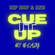 CUE IT UP | Hot Hip Hop and R&B | Kanye, Drake, $not, Lil Jon, Kash Doll, Capella Grey, TY$ image