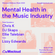 Mental Health in the Music Industry - Panel Talk at Mixcloud HQ image