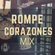 Rompe Corazones Mix Especial Editions By Dj Frank El Maestro Del Beat LCE image