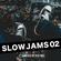 SLOW JAMS #002 R&B,HipHop,Urban,Pop,Trap image