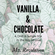Vanilla & Chocolate: a Mix in the Key of Love image