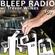Bleep Radio #491 w/ Trevor Wilkes [Remote Bleeps, Rebleep Motes] image