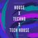 House x Techno x Tech House image