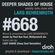 Deeper Shades Of House #668 w/ exclusive guest mix by LADY SAKHE image