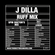 J Dilla - Ruff Mix by Spin Doctor image