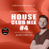 HOUSE CLUB MIX #4 - by MARCOBELLA image
