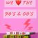 We Love The 90/00s Vol. 1 - The Bonus BasarmsMix image