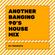 DJ Tricksta - Another Banging 90s House Mix image