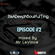 ItsADeepNSoulfulTing  (Episode #02)  by Mr LeVince image