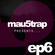 Mau5trap Presents Episode 6 + BlackGummy Guest Mix image