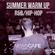 @DJSCOTTSTRUTT - SUMMER WARM UP R&B/HIP-HOP 2019 image