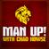 MAN UP! PODCAST: MAKE MEN STRONG image