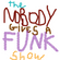 The Nobody Gives a Funk Show - Episode 1 image