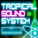Tropical Sound System - Mix Sessions Vol. 1 - Something Coming - Mixed By DJ Cliff Roberts image