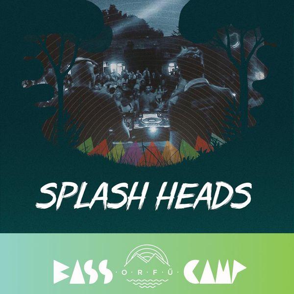Bass Camp Orfű Podcast 006 w/ Splash Heads