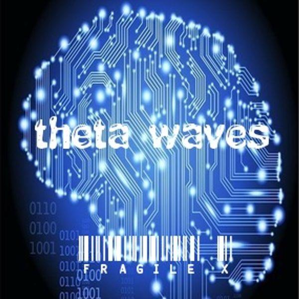 Theta Waves by Fragile X | Mixcloud