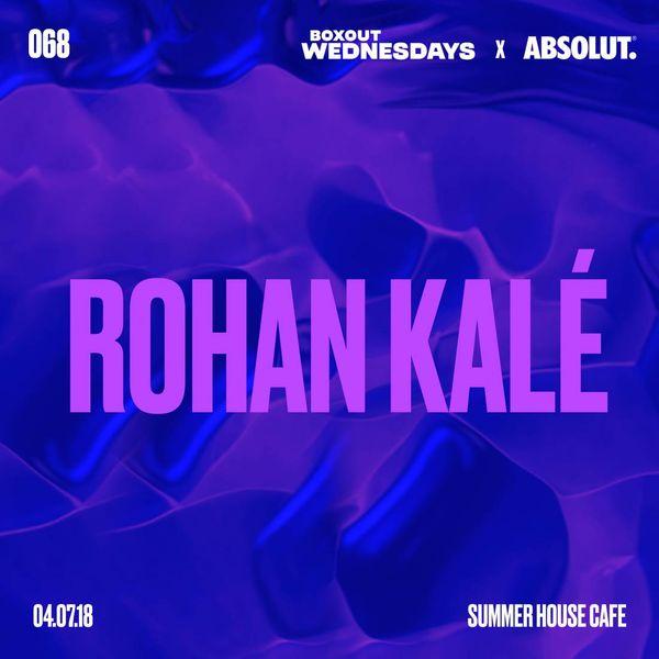 BW068.2 x Absolut - Rohan Kalé