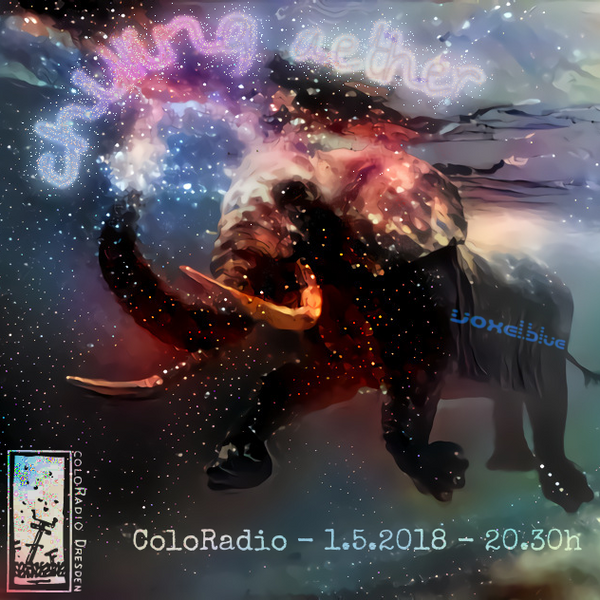 ColoRadio - Chilling Aether - 01.05.2018 - 20.30h