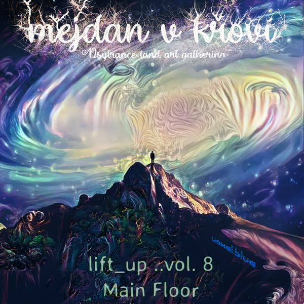 Lift Up Vol.8 - Main Floor [2018 - 08 - 04]