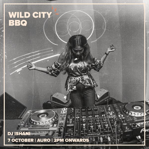 Guest Mix 100 - DJ Ishani (Wild City BBQ)