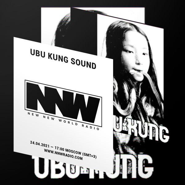 Ubu Kung Sound - 24th April 2021