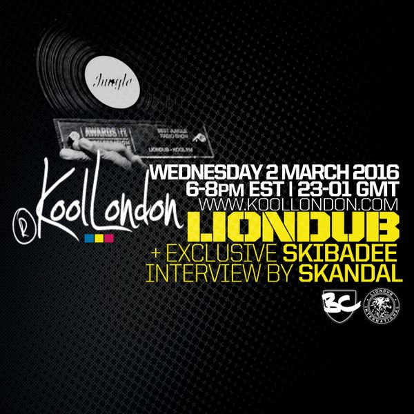 LIONDUB - 03.02.16 - KOOLLONDON [JUNGLE D&B PRESSURE + SKIBADEE INTERVIEW]