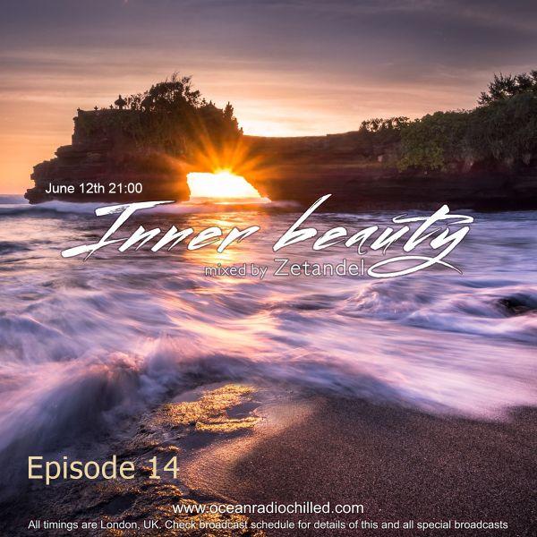 Zetandel - Inner Beauty episode 14 by Eugene Zetandel | Mixcloud
