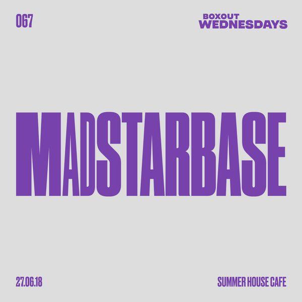 BW067.1 - MadStarBase (Insider.in X World Music Week)