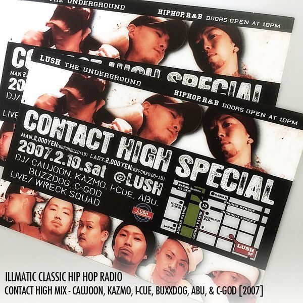 [CONTACT HIGH] MIX - CAUJOON, KAZMO, I-CUE, BUZZDOG, ABU, & C-GOD [2007] (DJ CAUJOON)