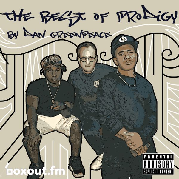 Guest Mix 029 - The Best of Prodigy by Dan Greenpeace