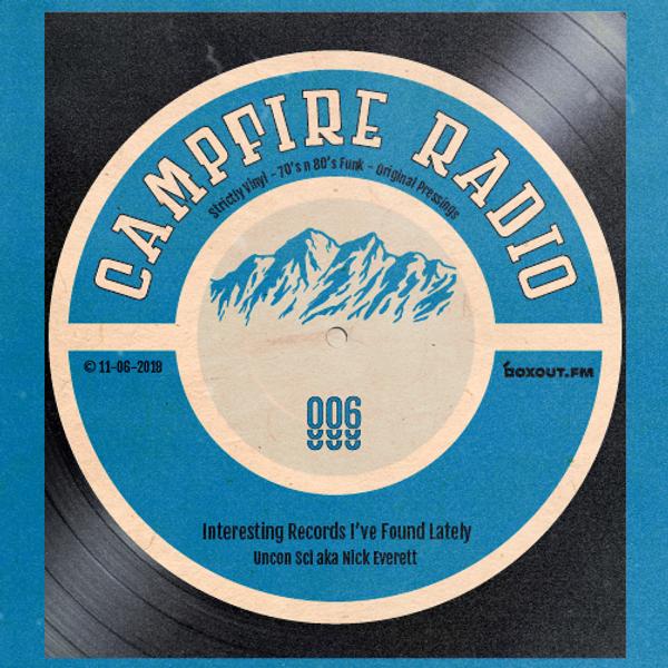 Campfire Radio 006 - Uncon Sci