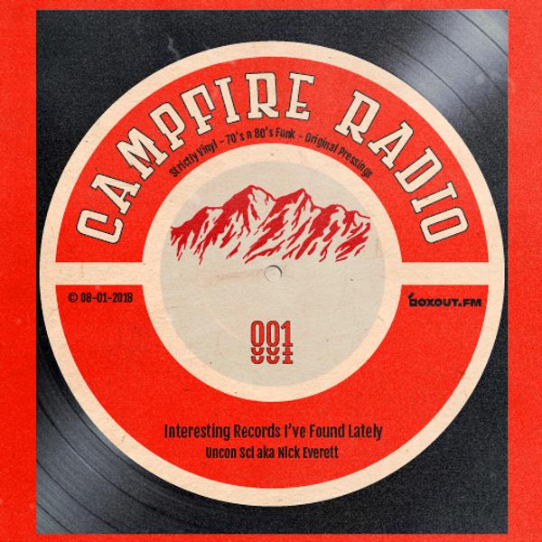 Campfire Radio 001 - Uncon Sci