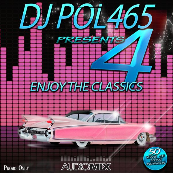 DJ POL465 - Enjoy The Classics 4 by pol465  858637592d0