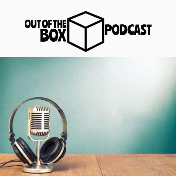 outoftheboxpodcast207