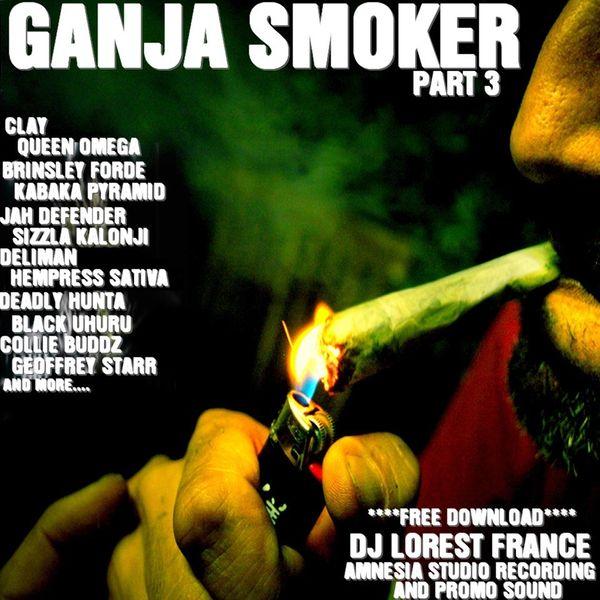 NEW**2K14 GANJA SMOKER PART 3 (FREE DOWNLOAD) by Dj lorest
