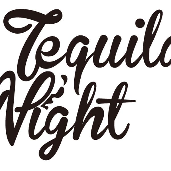 TequilaNight