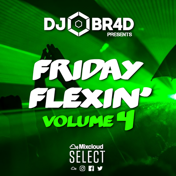 Friday Flexin' Volume 4 - RnB, Hiphop, Pop, Old School, House & Club Classics
