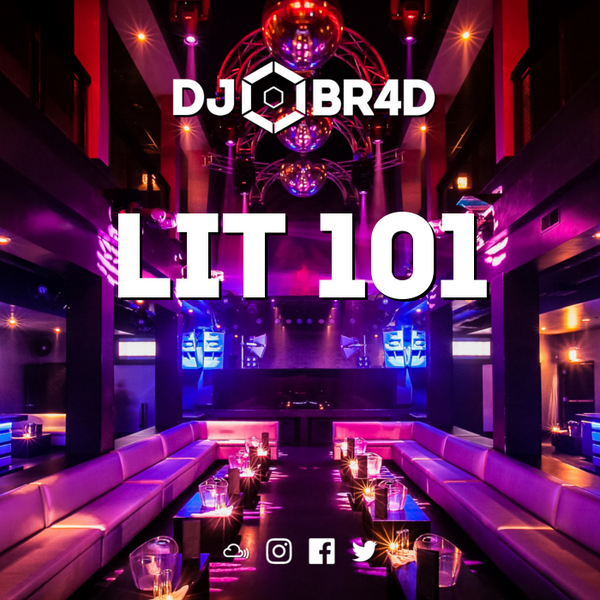 LIT 101 - RnB / Hiphop Mix