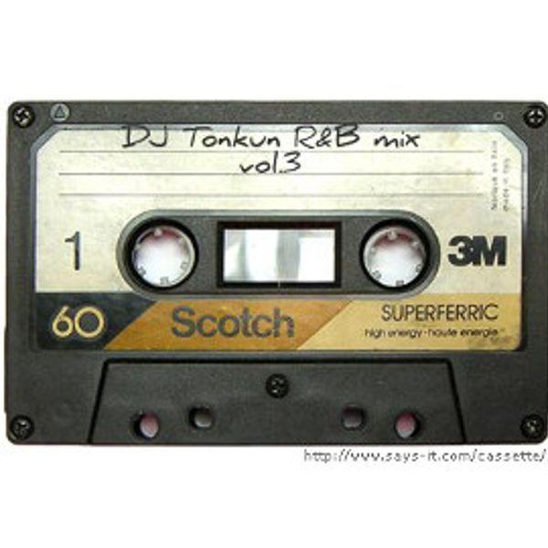 DJ Tonkun R&B mix vol 3 by DJとんくん | Mixcloud