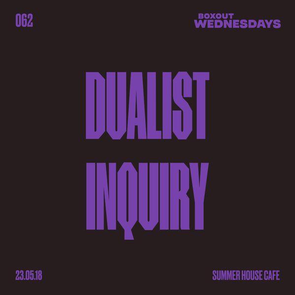 BW062.1 - Dualist Inquiry