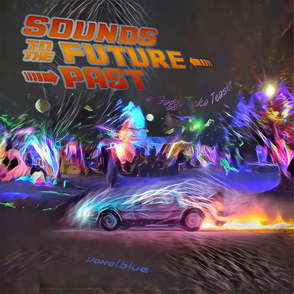 Sounds to the Future Past - 2018 Gaggalacka