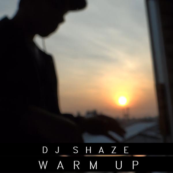 DJSHAZE