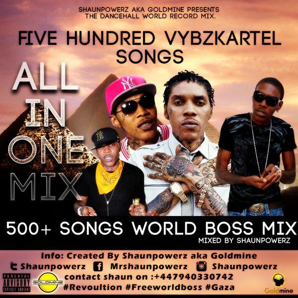 500+ Vybzkartel mix- By Shaunpowerz Aka Goldmine mp3 by