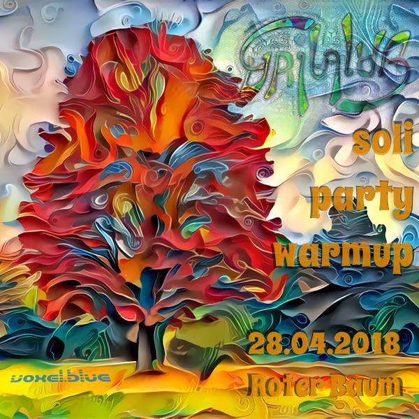 Gailalda Soli Party Warmup - 28.04.2018 @ Roter Baum Dresden