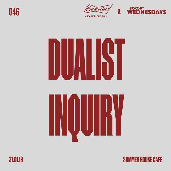 Budweiser x BW046.1 - Dualist Inquiry