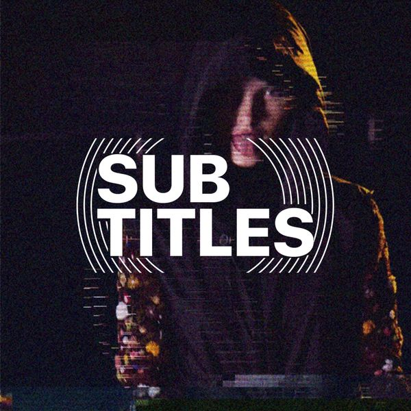 Sub-Titles 001 - The Untitled One